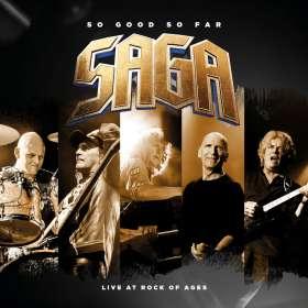Saga: So Good So Far - Live At Rock Of Ages, 2 CDs