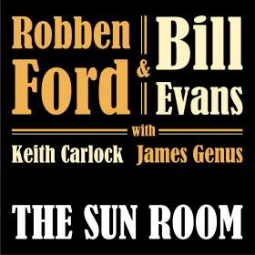 Robben Ford & Bill Evans: The Sun Room, CD