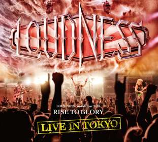 Loudness: Rise To Glory: Live In Tokyo 2018, 2 CDs