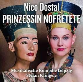 Nico Dostal (1895-1981): Prinzessin Nofretete, CD