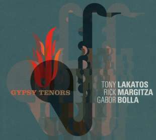 Tony Lakatos (geb. 1958): Gypsy Tenors, CD