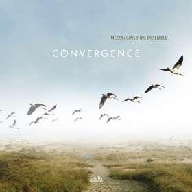 Mezza & Ginsburg Ensemble: Convergence, CD