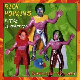 Rich Hopkins & Luminarios: Dumpster Of Love, CD