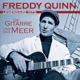 Freddy Quinn: Die Gitarre und das Meer: Legendäre Hits, CD