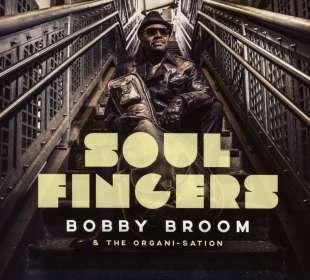 Bobby Broom (geb. 1961): Soul Fingers, CD