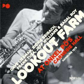 "David ""Dave"" Liebman (geb. 1946): Lookout Farm At Onkel Pö's Carnegie Hall / Hamburg 1975, CD"