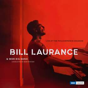 Bill Laurance: Live At The Philharmonie Cologne, CD
