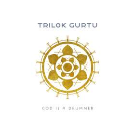 Trilok Gurtu (geb. 1951): God Is A Drummer, CD