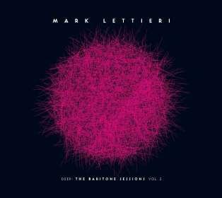 Mark Lettieri: Deep: The Baritone Sessions Vol.2, CD