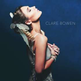 Clare Bowen: Clare Bowen, CD