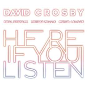 David Crosby: Here If You Listen, CD