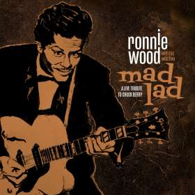 Ron (Ronnie) Wood: Mad Lad: A Live Tribute to Chuck Berry, CD