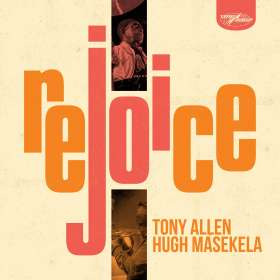 Tony Allen & Hugh Masekela: Rejoice, CD