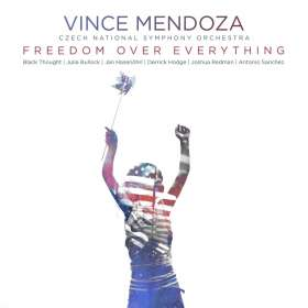 Vince Mendoza & Czech National Symphony Orchestra: Freedom over Everything, CD