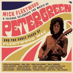 Mick Fleetwood & Friends: Celebrate The Music Of Peter Green And The Early Years Of Fleetwood Mac, CD