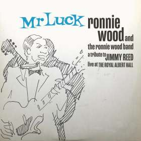 Ron (Ronnie) Wood: Mr. Luck - A Tribute To Jimmy Reed: Live At The Royal Albert Hall, CD