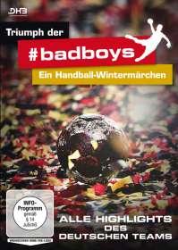 Triumph der #badboys: Ein Handball-Wintermärchen, DVD