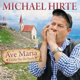 Michael Hirte: Ave Maria - Lieder für die Seele, CD