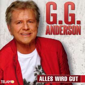 G.G. Anderson: Alles wird gut, CD