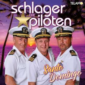 Die Schlagerpiloten: Santo Domingo, CD
