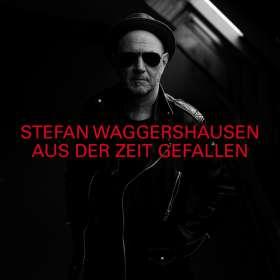 Stefan Waggershausen: Aus der Zeit gefallen (Limited-Deluxe-Edition), 2 CDs