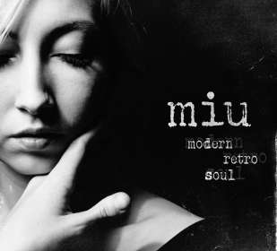Miu: Modern Retro Soul, CD