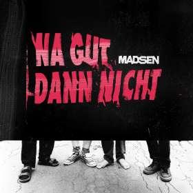 Madsen: Na Gut Dann Nicht, CD