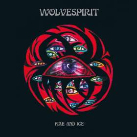 WolveSpirit: Fire And Ice (Digipack), CD