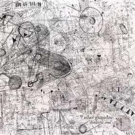 Asher Gamedze: Dialectic Soul, LP