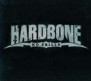 Hardbone: No Frills, CD