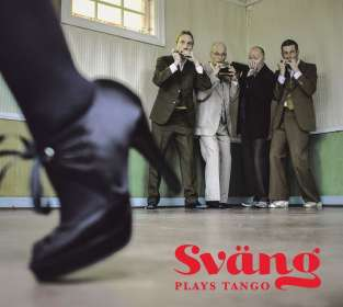 Sväng: Sväng Plays Tango, CD