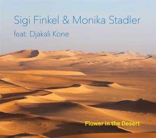 Finkel, Sigi / Stadler, Monika feat. Djakali Kone: Flower in the Desert, CD