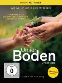 Marc Uhlig: Unser Boden, unser Erbe, DVD