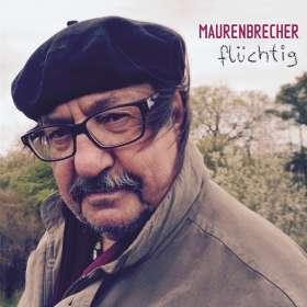 Manfred Maurenbrecher: Flüchtig, CD