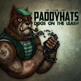 The O'Reillys And The Paddyhats: Dogs On The Leash, CD
