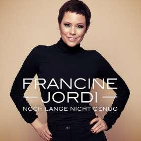 Francine Jordi: Noch lange nicht genug, CD