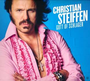 Christian Steiffen: Gott Of Schlager, CD