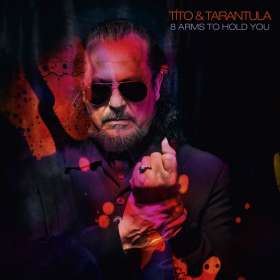 Tito & Tarantula: 8 Arms To Hold You, CD