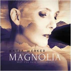 Katja Werker: Magnolia (signiert), CD