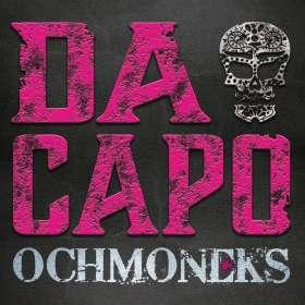 Ochmoneks: Da Capo, CD