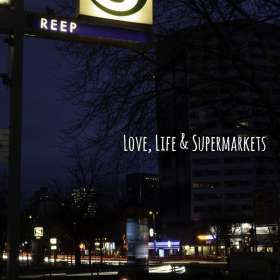 Reep: Love, Life & Supermarkets, CD
