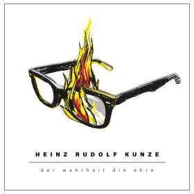 Heinz Rudolf Kunze: Der Wahrheit die Ehre, CD