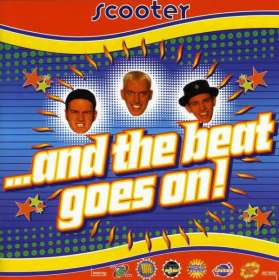 Scooter: ...And The Beat Goes On (Limited Edition), LP