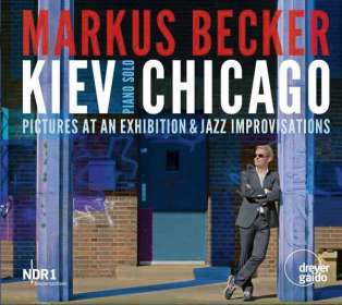 Markus Becker - Kiev Chicago, 2 CDs