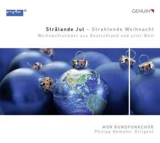 MDR Chor - Stralande Jul (Weihnachtslieder aus Deutschland und aller Welt), CD