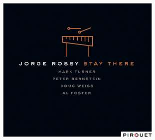 Jorge Rossy, Mark Turner & Peter Bernstein: Stay There, CD