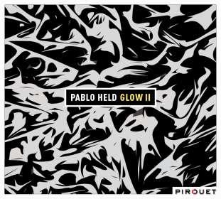 Pablo Held (geb. 1986): Glow 2, CD