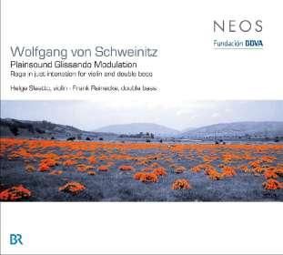 Wolfgang von Schweinitz (geb. 1953): Plainsound Glissando Modulation, CD