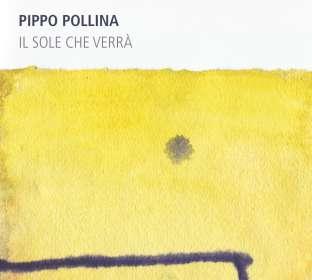 Pippo Pollina: Il Sole Che Verra, CD