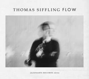 Thomas Siffling (geb. 1972): Flow, CD
